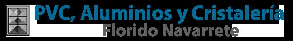 """PVC, Aluminios y Cristalería """"Florido Navarrete"""""""